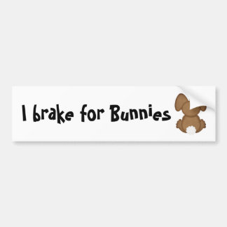 I brake for Bunnies Bumper Sticker