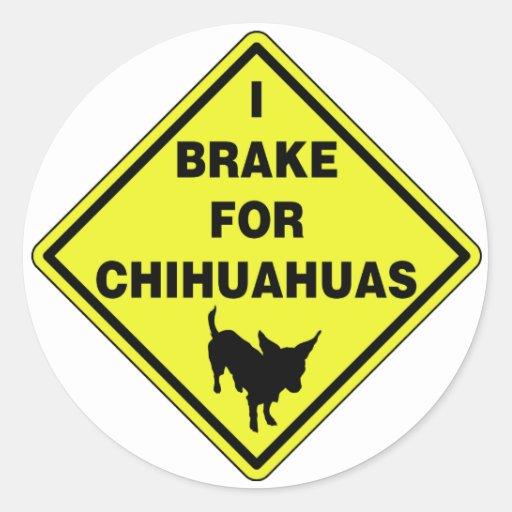 I Brake For Chihuahuas Sticker