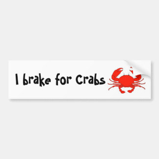 I brake for Crabs Bumper Sticker