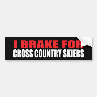 I Brake For Cross Country Skiers Bumper Sticker