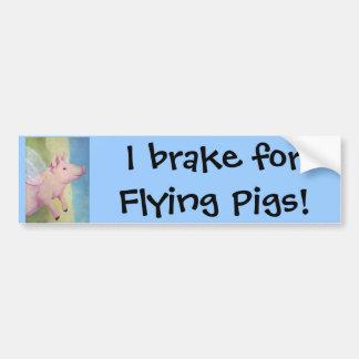 I brake for Flying Pigs! Bumper Sticker