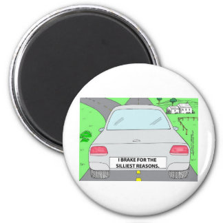 I Brake For...Funny Cartoon Gifts & Collectibles Magnet