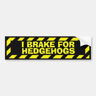 I brake for hedgehogs yellow caution sticker
