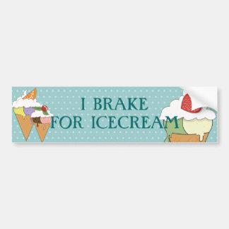 I brake for icecream bumper sticker