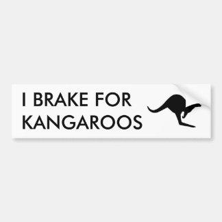 I BRAKE FOR KANGAROOS Bumper Sticker