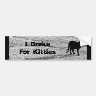 I Brake For Kitties Bumper Sticker