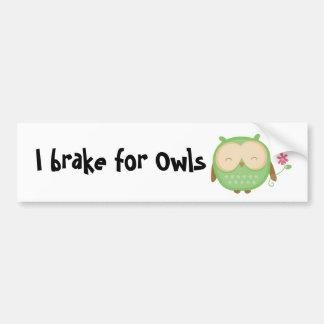 I brake for Owls Bumper Sticker