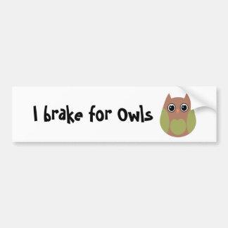I brake for Owls Bumper Stickers