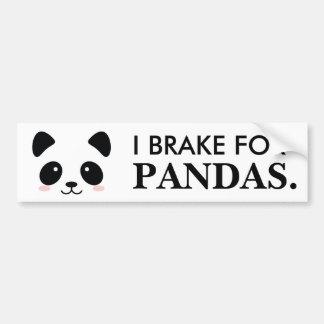 I brake for Pandas Bumper Sticker