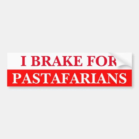 I Brake For Pastafarians Bumper Sticker
