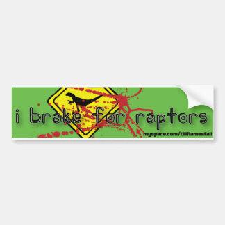 I Brake for Raptors Car Bumper Sticker
