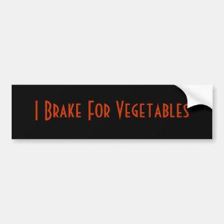 I Brake For Vegetables Bumper Sticker