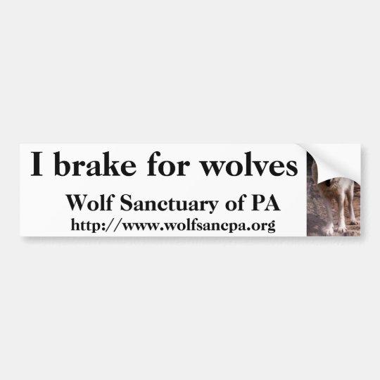 I brake for wolves bumper sticker