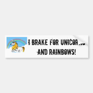 I Break for Unicorns Bumper Sticker