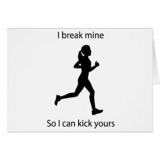 I break mine greeting card