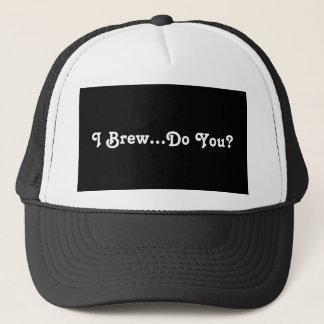 I Brew...Do You? Trucker Hat