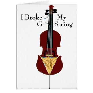 I Broke My G String (Cello) Card