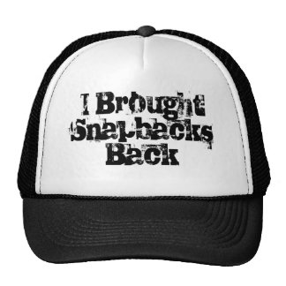 I Brought Snapbacks Back Cap