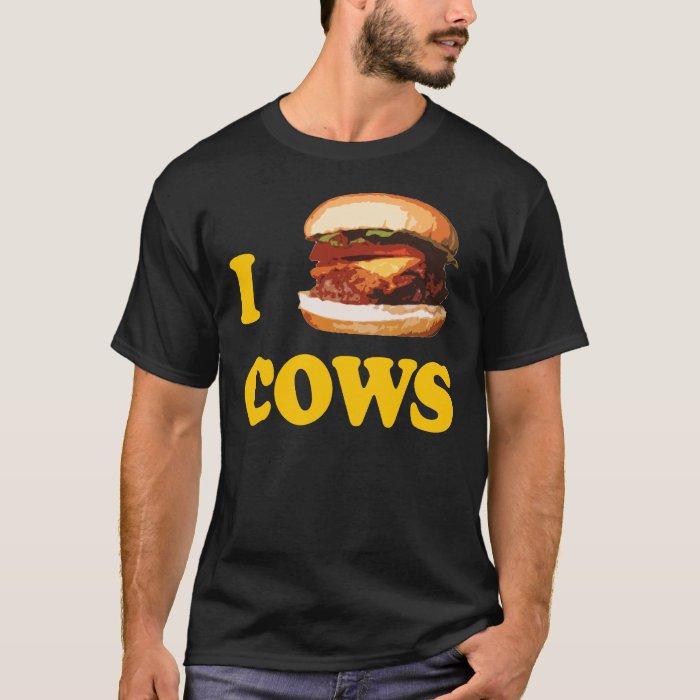 I Burger Cows T-Shirt