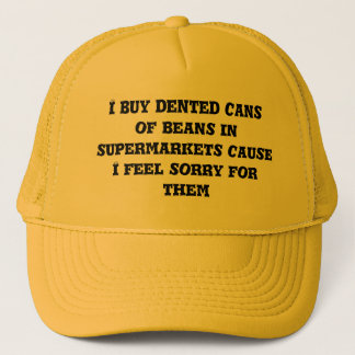 I buy dented cans trucker hat
