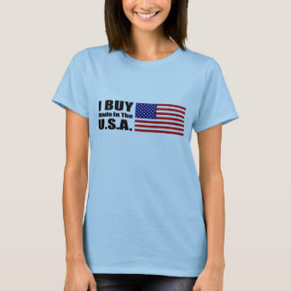 I Buy Made in the U.S.A. - Ladies Baby Doll T-Shirt