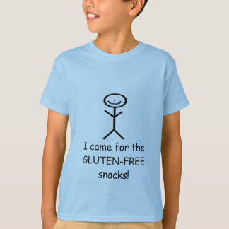 I came for the GLUTEN... T-Shirt