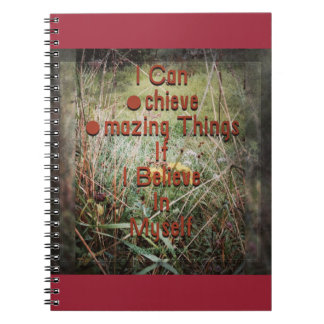 I can achieve amazing things notebook