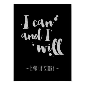 I Can And I Will - Inspirational Poster