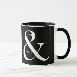 I Can and I Will Motivational Mug