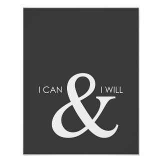 I Can and I will Motivational Poster