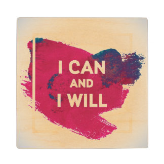 I Can and I Will Wood Coaster
