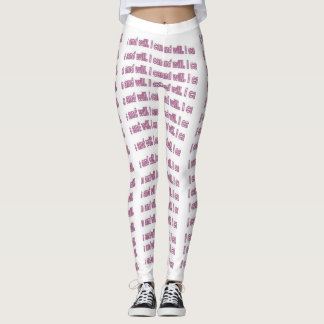 I can and will. Leggings
