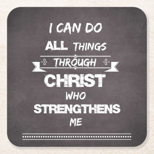I Can do all things through Christ Bible