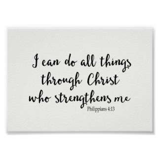 I Can Do All Things Through Christ Who Strengthens Poster