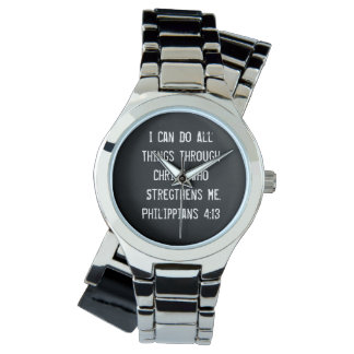 I Can Do All Things Through Christ Wristwatches