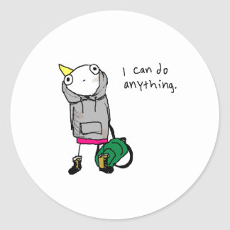 I can do anything. classic round sticker