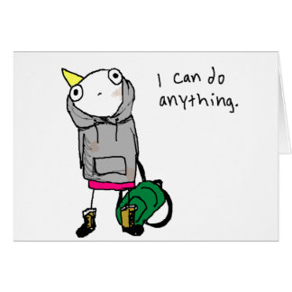 I can do anything. greeting card