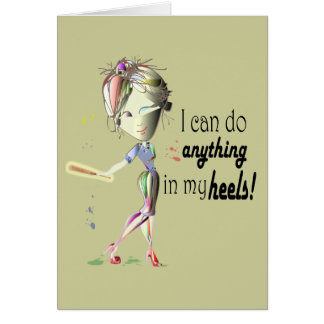 I can do Baseball in my heels! Fun Girl Shoe Art Card