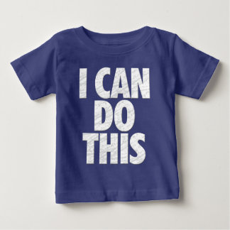 I Can Do This (Dark) Baby T-Shirt