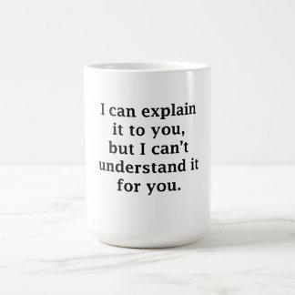 I Can Explain It To You Basic White Mug