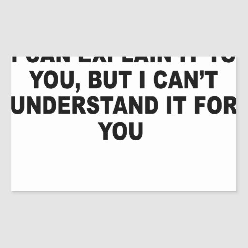 I Can Explain it to You T-Shirts.png Stickers