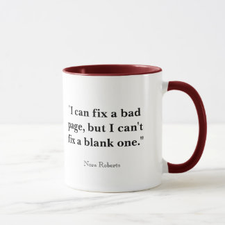 """I can fix a bad page, but I can't fix a blank ... Mug"