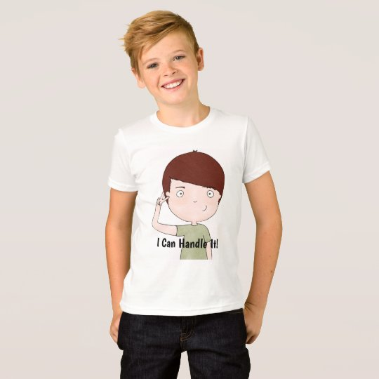 I Can Handle It -Kids T-Shirt