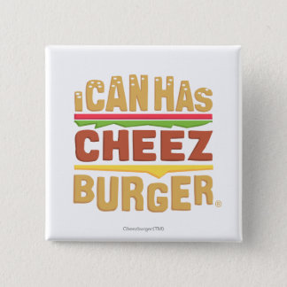 I Can Has Cheezburger 15 Cm Square Badge