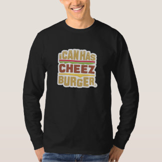 I Can Has Cheezburger (shadow) T-Shirt