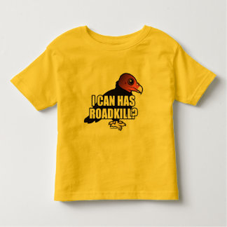 I Can Has Roadkill? Toddler T-Shirt