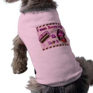i can have my cake & eat it sleeveless dog shirt
