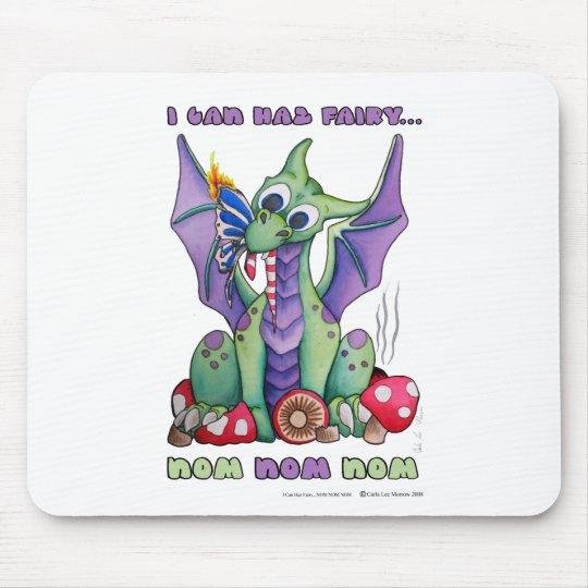 I Can Haz Fairy NOM NOM NOM cute baby dragon Mouse Mat
