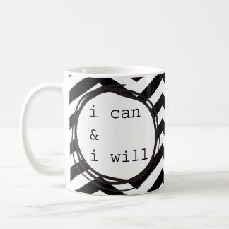 I can & I will Coffee Mug