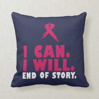 I CAN. I WILL. END OF STORY. CUSHION
